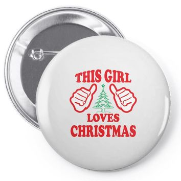 This Girl Loves Christmas Pin-back button