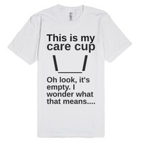 Care Cup-Unisex White T-Shirt
