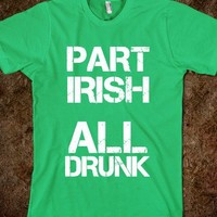 PART IRISH ALL DRUNK - glamfoxx.com