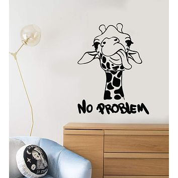 Vinyl Wall Decal Funny Quote No Problem Giraffe African Animal Stickers (2958ig)