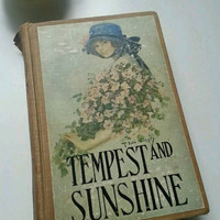 Tempest and Sunshine with Earl Christy print, Antique Victorian Book, by Mrs Mary J Holmes early 1900s