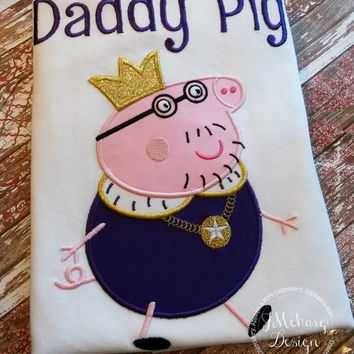 Peppa Pig King Daddy Pig Family Birthday Custom Tee Shirt - Customizable -  Infant to Adults