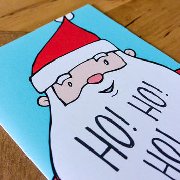 Ho Ho Ho Santa Greeting Card - hand-drawn, paper goods, greeting card, santa, ho ho ho, holidays, christmas, tis the season