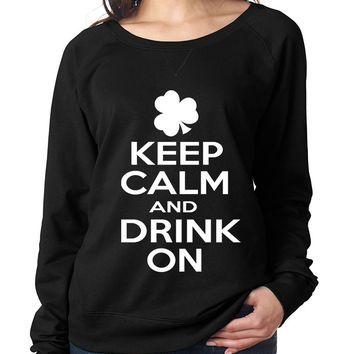 Keep calm and drink on womens long sleeve pullover