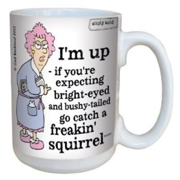 Hilarious Aunty Acid Freakin Squirrel Ceramic Mug, 15 Oz