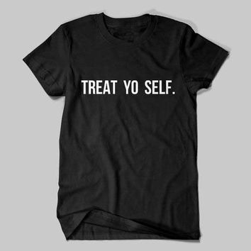 TREAT YO SELF Women's Casual T-Shirt