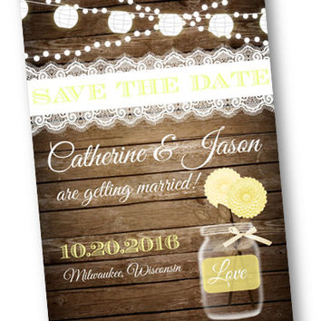 4x6 Weding Save the Date Light Yellow Wood Rustic mason jar card with string of lights rustic lace vintage shabby chic printable invitation