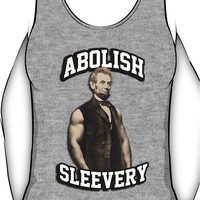 Abraham Lincoln - Abolish Sleevery Unisex Tank Top