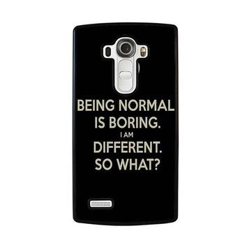 normal is boring quotes lg g4 case cover  number 1