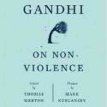 Gandhi on Non-violence: Selected Texts from Mohandas K. Gandhi's Non-Violence in Peace and War (New Directions Paperbook)