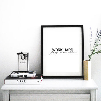 Work hard, Stay humble, Motivational poster, Printable poster, Wall art, Instant download, Printable quote, Scandinavian poster
