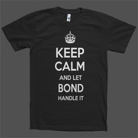 Keep Calm and let Bond Handle it Personalized Name T-Shirt