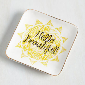 Sayings Glam Greeting Jewelry Dish by ModCloth