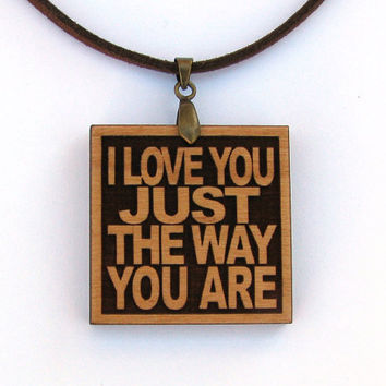 BILLY JOEL Wood Lyric Necklace - I Love You Just The Way You Are - Custom Lyrics Available - Valentines Day Gift Idea