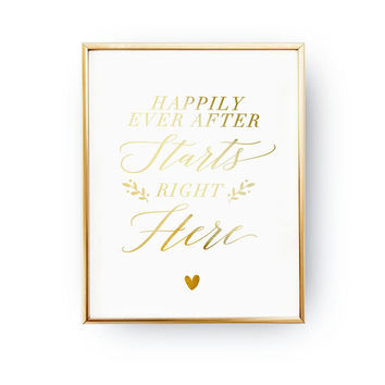 Happily Ever After, Wedding Wall Decor, Real Gold Foil Print, Wedding Signs, Wedding Decoration, Wedding Print, Gold Foil Sign Wedding