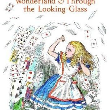 Alice's Adventures in Wonderland and Through the Looking-glass Reissue