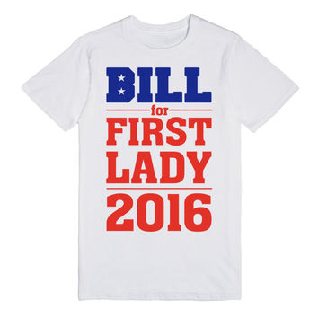 Bill Clinton for First Lady