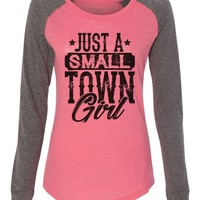 "Womens ""Just A Small Town Girl"" Long Sleeve Elbow Patch Contrast Shirt"