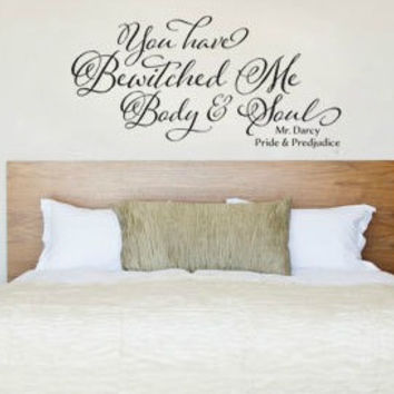 Pride and Prejudice You Have Bewitched Me Body and Soul Mr Darcy Wall Decal Sticker