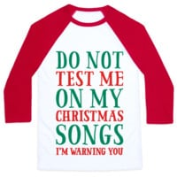 DO NOT TEST ME ON MY CHRISTMAS SONGS