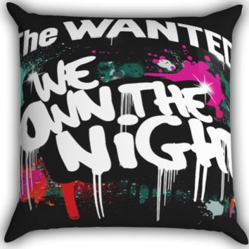 The Wanted We Own The Night Zippered Pillows  Covers 16x16, 18x18, 20x20 Inches