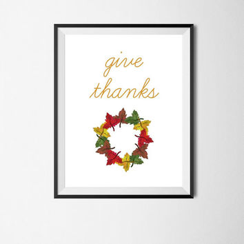 Give Thanks Thanksgiving Decor Fall Decor Thanksgiving Sign Holiday Decor Fall Sign Rustic Thanksgiving Digital Download Printable 8x10