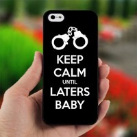Keep Calm Laters Baby - Photo on Hard Cover For iPhone 5