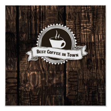 Best Coffee In Town Poster