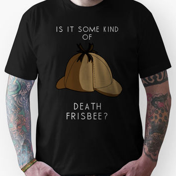 Is it some kind of....'Death Frisbee?' Unisex T-Shirt