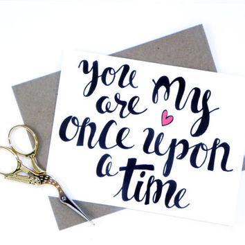 Once Upon a Time // Valentine Card