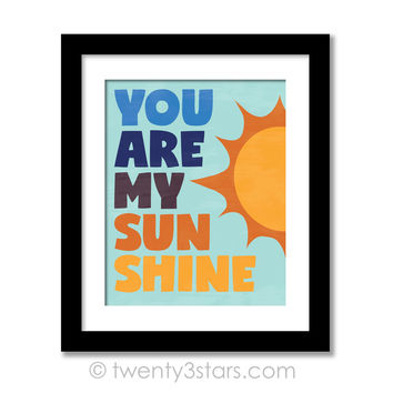 You Are My Sunshine Nursery Rhyme Wall Art - Choose Any Colors - twenty3stars