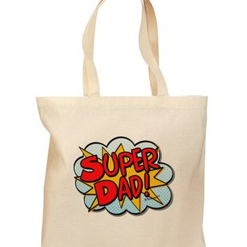 Super Dad - Superhero Comic Style Grocery Tote Bag by TooLoud