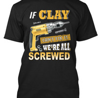If Clay Can't Fix It We're All Screwed