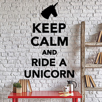 Wall Vinyl Decal Funny Quote Words Keep Calm And Ride Unicorn Bedroom Decor Unique Gift z4332