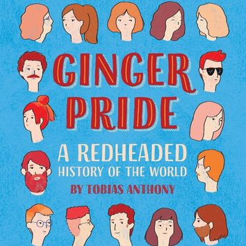 Ginger Pride Book - A Redheaded History of the World