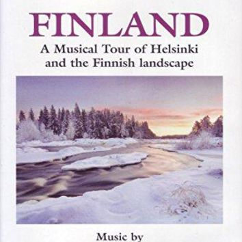 Adriano - Naxos Scenic Musical Journeys Finland A Musical Tour of Helsinki and the Finnish Landscape