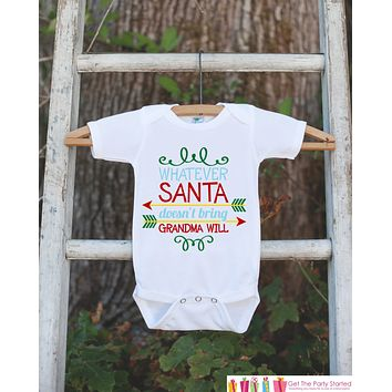 Novelty Christmas Outfit - What Santa Doesn't Bring Grandma Will - Christmas Shirt for Baby Boy or Girl - Funny Humorous Christmas Onepiece