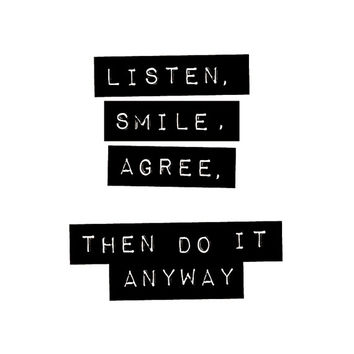 """Digital Download Typographic Print Wall Art """"Listen Smile Agree Then Do it Anyway"""" Instant Download Printable Art Printable Wisdom Word Art"""