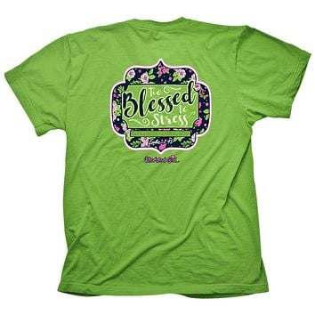 Cherished Girl Too Blessed to Stress Girlie Christian Bright T Shirt