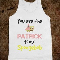 You are the Patrick to my Spongebob - ZimmaCass