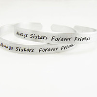 Sister Bracelet Set Always Sisters Forever Friends Hand Stamped Gift for Sister