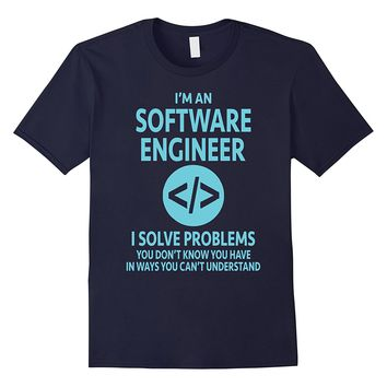 """""""I'm a Software Engineer"""" T-Shirt Gift for Engineers"""