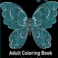 Butterfly:: Adult Coloring Book: Stress Relieving Butterfly Designs!