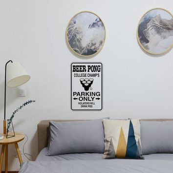 Beer Pong College Champs Parking Only Sign Die Cut Vinyl Wall Decal - Removable (Indoor)