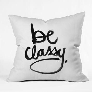 BE CLASSY THROW PILLOW