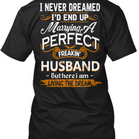 MARRYING A PERFECT FREAKIN' HUSBAND!