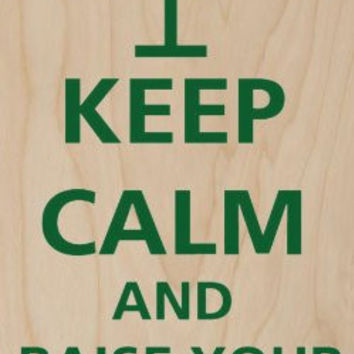 'Keep Calm and Raise Your Glass' Martini Glass - Plywood Wood Print Poster Wall Art