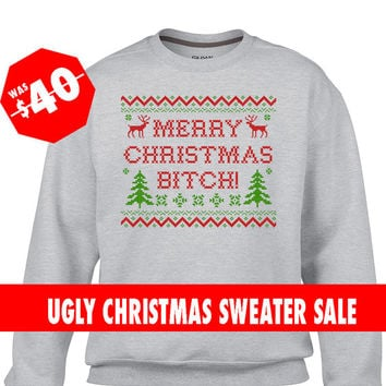 White Ugly Christmas Sweater, Merry Christmas Bitch Sweater, Ugly Christmas Sweatshirt, Ugly Christmas Jumper, Tacky Christmas Sweater,