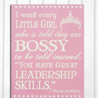 Every Little Girl Inspirational Wood Sign