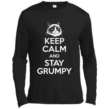 Grumpy Cat Keep Calm And Stay Grumpy Poster Graphic  Long Sleeve Moisture Absorbing Shirt